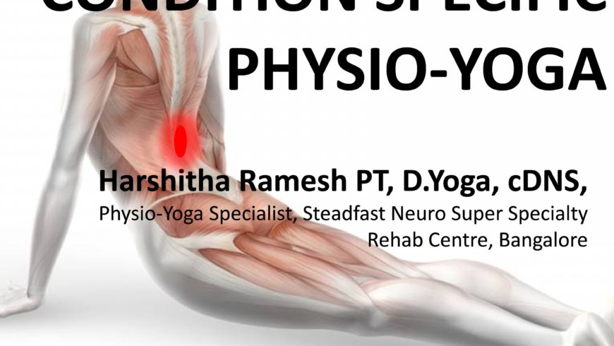 Conditions Specific Physio-Yoga Exercises