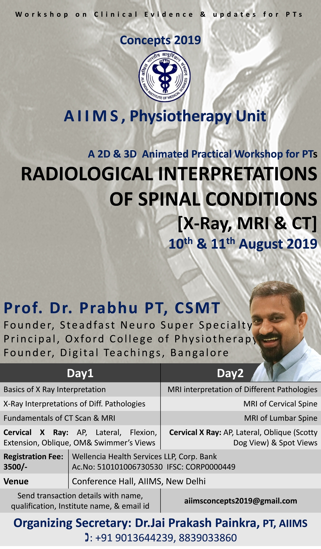 WORKSHOP ON RADIOLOGICAL INTERPRETATIONS OF SPINAL CONDITIONS  [X-Ray, MRI & CT] – AIIMS, New Delhi