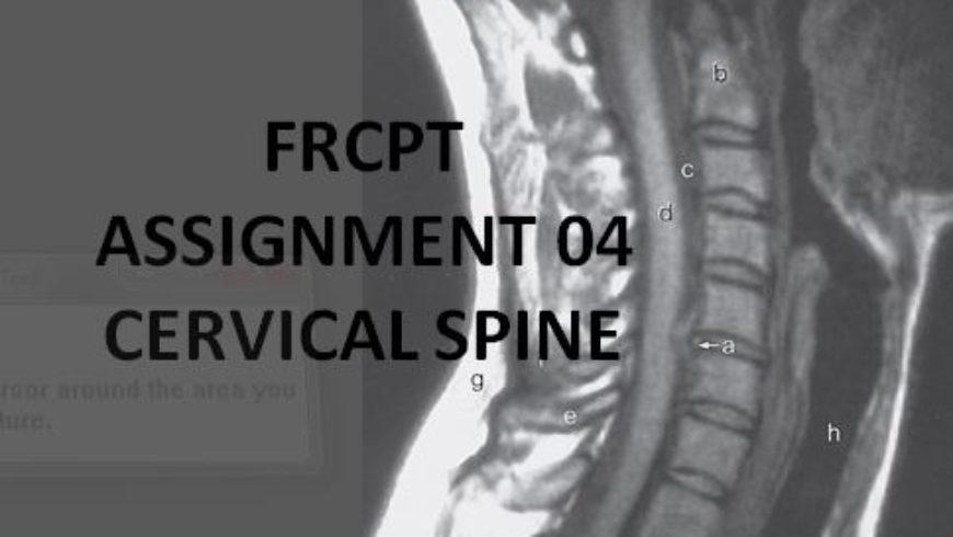 FRCPT Assignment 01: Cervical Spine